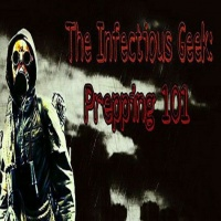 Infectious Geek: Prepping 101 Episode 14