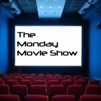 The Monday Movie Show