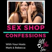 Sex Shop Confessions
