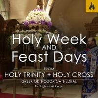 Holy Week & Feast Days