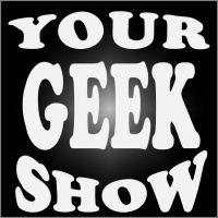 Your Geek Show's show