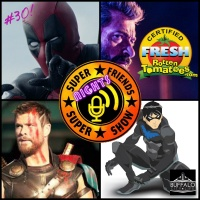 """Issue #30: """"The Ear of the Common Folk"""" (Thor 3 first look, Deadpool 2 teaser talk, Logan, Nightwing movie update)"""