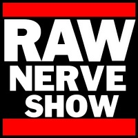 The Raw Nerve Show - 02-24-15