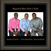 MARRIED MEN DON'T TALK