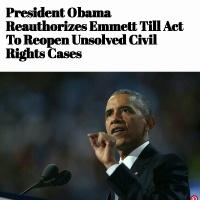 President Obama Reauthorizes Emmett Till Act Response