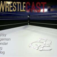 WrestleCast (#1)