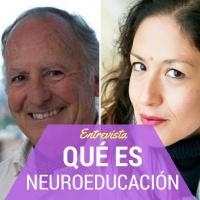 Antonio Battro: Neuroeducación, qué es y para qué nos sirve