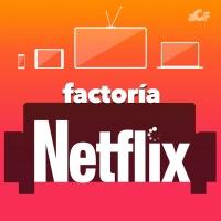 FactoriaNetflix 2x04 - Premios a lo mejor de 2016 (Stranger Things, The Crown, Narcos, Sense8 y más)