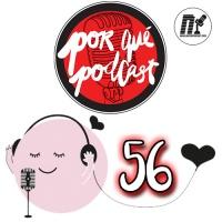 Episodio56: Porqué tener un blog (con podcast)