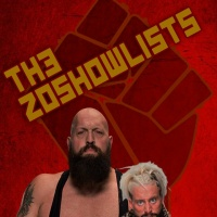 ZOSHOWLISTS or THE ASIAN GUY WINS (Wrestling Soup 8/17/17)