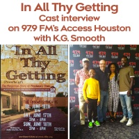 In All Thy Getting Cast Interview on 97.9 FM Houston