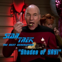 "Season 2, Episode 19: ""Shades of YAY!"" (TNG)"