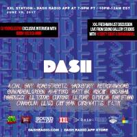 [6/19] @Dash_Radio #XXL #FreshmanList Edition : #GryndfestRadio #TakerOver Vol 31 #dinnerland #theearplugs
