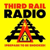 Third Rail Radio- Programme 3