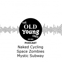 Naked Cycling, Space Zombies, Mystic Subway