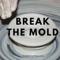 922 Break the Mold