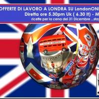 Offerte di lavoro a londra per iniziare bene il 2016 for Offerte di lavoro ristoranti italiani a londra
