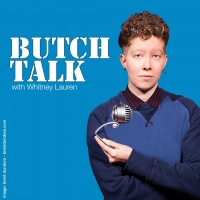 Butch Talk Podcast- Boxers or Briefs