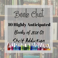 Ep 163: 10 Highly Anticipated Books of 2018 Q1 | Book Chat