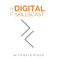 The Digital Skillscast