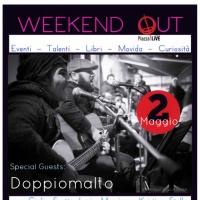 WeekendOut DoppioMalto, Libri e Top Hits 02-05-2017