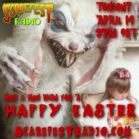 Scarefest Radio Easter Special SF10 E20
