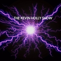 The Kevin Holly Show