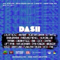 [5/21] @Dash_Radio #XXL : #GryndfestRadio #TakerOver Vol 28 #dinnerland #theearplugs