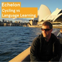 Echelon – Cycling vs Language Learning