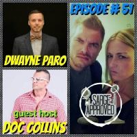 Episode #51 Dwayne Paro
