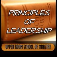 PRINCIPLES OF LEADERSHIP LESSON 7