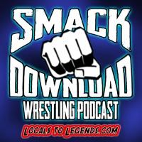 The Smack Download Pro-Wrestling Podcast