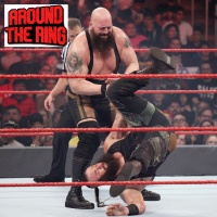 ATR # 85: Braun Strowman Goes Lucha...Sort Of