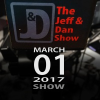 The Jeff & Dan Show Rewind - 03-01-17 - The Best of the Best