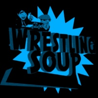 EVEN IF THE WORLD WAS FLAT  (Wrestling Soup 11/2/17)