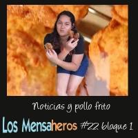 Los Mensaheros 022 Noticias y pollo frito
