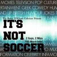 It's NOT Soccer