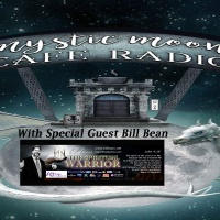 Sprcial Guest Bill Bean on Mystic Moon Cafe