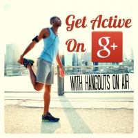 Get Active on Google+ with HOA's