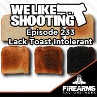 WLS 233 - Lack Toast Intolerant