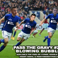 Pass The Gravy #217: Blowing Bubbles