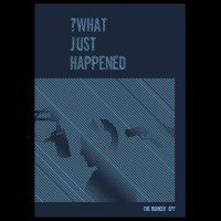 Episode Seven - What Just Happened