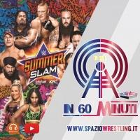 PODCAST: IN 120 MINUTI Speciale PreShow WWE Summerslam 2017