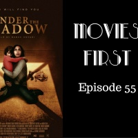 Under The Shadow - Movies First with Alex First & Chris Coleman