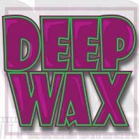 Deep Wax