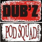 The DubzPodSquad Show