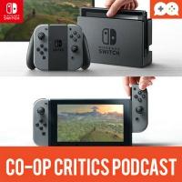 Co-Op Critics 027--Nintendo Switch Reveal