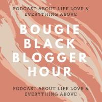 Ep. 2 Divorce, Open Relationships etc #Bougieblackblogger