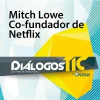 Mitch Lowe co-fundador de Netflix - ANDICOM 2017 CINTEL