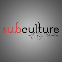 Subculture w/ Liz Harrison - 3-7-17